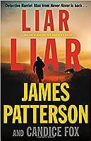 Liar Liar (Detective Harriet Blue, #3)