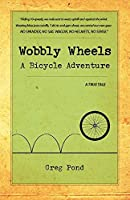 Wobbly Wheels: A Bicycle Adventure