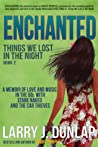 Enchanted (Things We Lost in the Night #2)