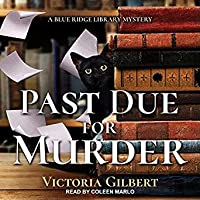 Past Due for Murder (Blue Ridge Library Mysteries #3)
