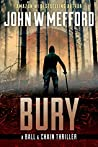 Bury (A Ball & Chain Thriller #3)