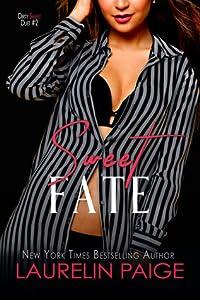 Sweet Fate (Dirty Sweet Duet, #2)