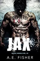 Jax (Black Angels MC #3)