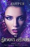 The Demon's Hunger: Book 1 of the Praelia Noctis Series