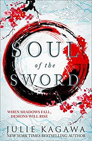 Soul of the Sword( Shadow of the Fox #2) by Julie Kagawa