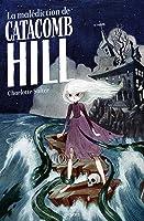 La malédiction de Catacomb Hill