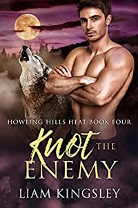 Knot The Enemy (Howling Hills Heat, #4)