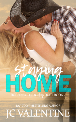 Staying Home by J.C. Valentine