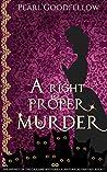 A Right Proper Murder (The Infiniti in the Gaslamp Mysteries, #1)