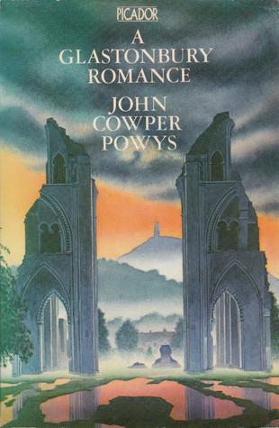 A Glastonbury Romance By John Cowper Powys