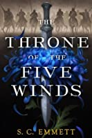 The Throne of the Five Winds (Hostage of Empire #1)