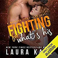 Fighting for What's His (Warrior Fight Club, #2)