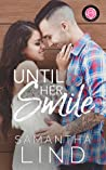 Until Her Smile (Happily Ever Alpha World)