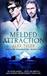 Melded Attraction (Whitacre Foundation #1)