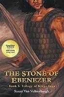 The Stone of Ebenezer (Trilogy of Kings Saga Book 1)
