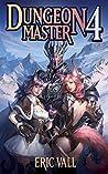Dungeon Master 4 (Dungeon Master, #4)