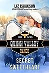 Secret Sweetheart (Quinn Valley Ranch, #11)
