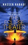 THE ECLIPSE THEATER: THE SUSPENSEFUL WORLD OF YOUR OWN IMAGINATION