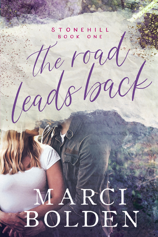 The Road Leads Back (Stonehill #1)