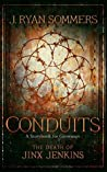 Conduits: The Death of Jinx Jenkins