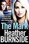 The Mark (The Working Girls #1)
