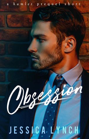 Obsession (Hamlet, #0.5)
