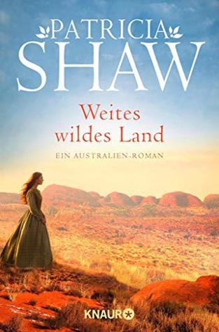 Weites wildes Land: Roman (Die Hamilton-Saga 1)