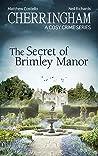 The Secret of Brimley Manor (Cherringham #34)