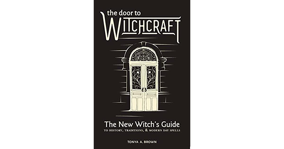 The Door to Witchcraft: A New Witch's Guide to History