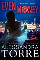 Even Money (All In Duet, #1)