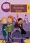 Vive La 6e: Ma Premiere Boum