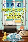 Manuscripts and Deadly Motives (Dune House Mystery #15)