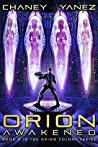 Orion Awakened (Orion Colony #3)