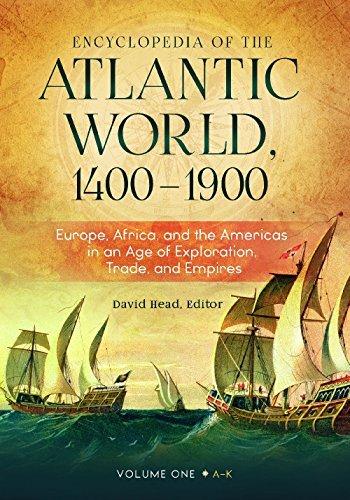 Encyclopedia of the Atlantic World 1400-1900 2 Volumes