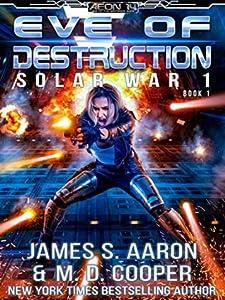 Eve of Destruction (Aeon 14: Solar War 1, #1)