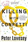 Killing with Confetti (A Detective Peter Diamond Mystery Book 18)