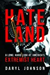 Hateland: A Long, Hard Look at America's Extremist Heart