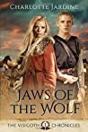 Jaws of the Wolf: The Visigoth Chronicles: Book 1: A Novel of the Later Roman Empire