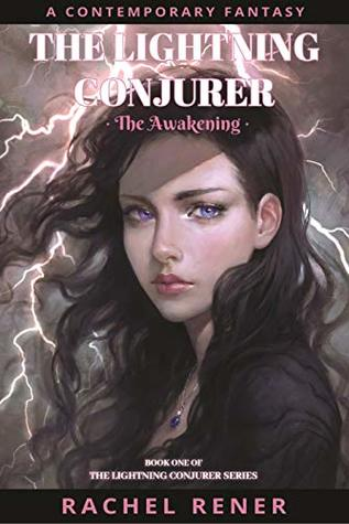 The Lightning Conjurer: The Awakening