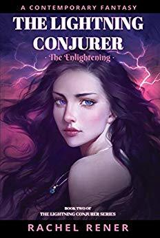 The Lightning Conjurer by Rachel Rener