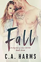 Fall (Montgomery Men Book 3)