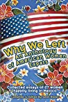 Why We Left An Anthology of American Women Expats