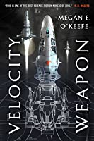 Velocity Weapon (The Protectorate #1)