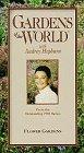 Gardens of the World: Flower Gardens [VHS]
