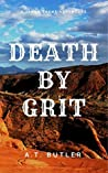 Death by Grit: A Western Adventure (Jacob Payne, Bounty Hunter Book 6)