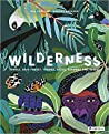 Wilderness: Jungle, Rain Forest, Tundra, Taiga, Savanna, and Desert