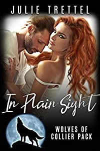 In Plain Sight (Collier Pack #3)