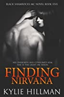 Finding Nirvana (Black Shamrocks MC) (Volume 5)