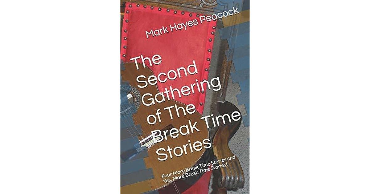 Break Time Stories