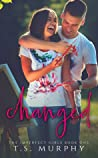 Changed by T.S. Murphy